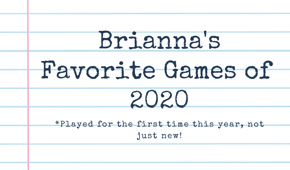 """notebook background with text """"brianna's favorite games of 2020* played for the first time this year, not just new!"""""""